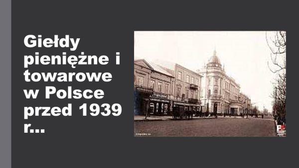 https://krzysztofkopec.pl/wp-content/uploads/Giełdy-pieniężne-i-towarowe-w-Polsce-przed-1939.jpg